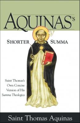 Aquinass Shorter Summa