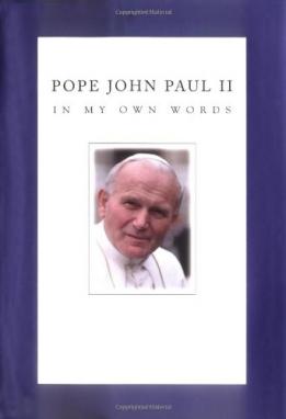 John Paul II In My Own Words