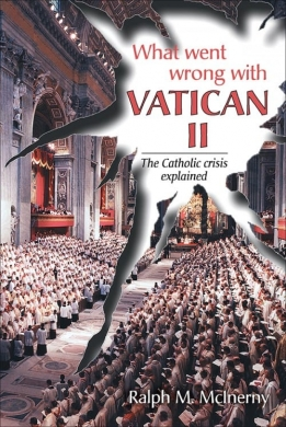 What Went Wrong With Vatican II 9780918477798