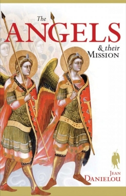 the angels and their mission 9781933184463
